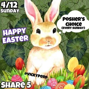 💭OPEN 4/12 SUNDAY⚡️POSHER'S CHOICE🐰HAPPY EASTER